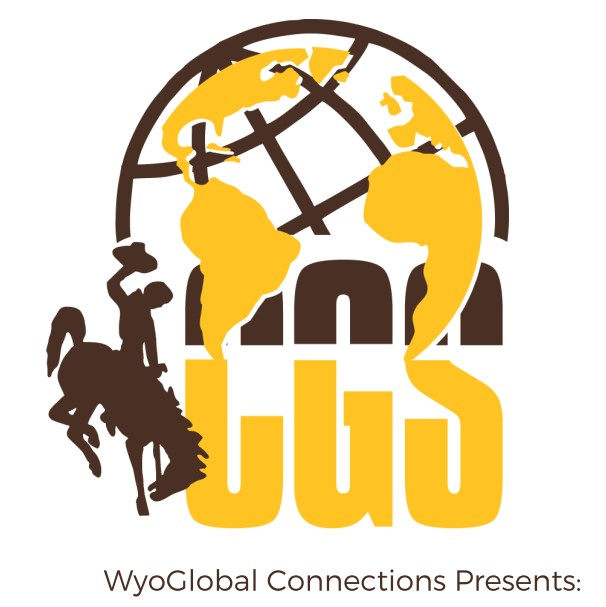 """""""WyoGlobal Connection presents"""